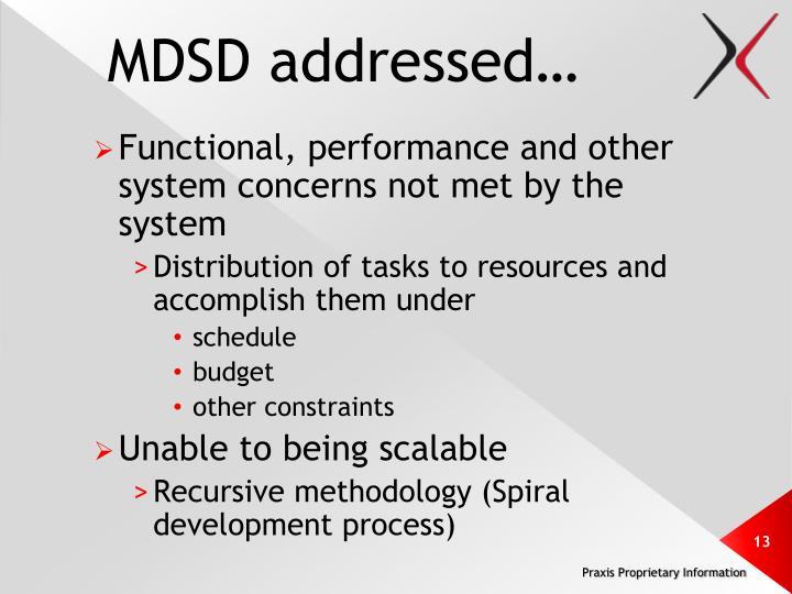 MDSD addressed…