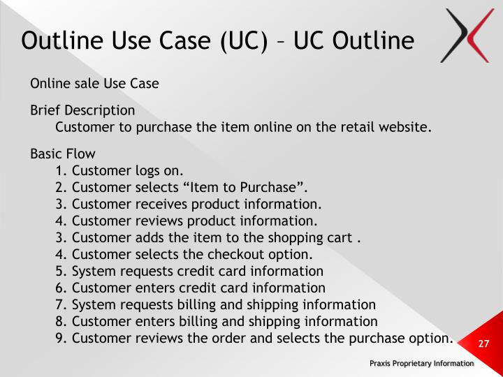 Outline Use Case (UC) – UC Outline
