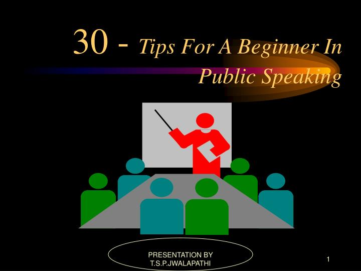 30 tips for a beginner in public speaking n.