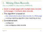 1 mining data records liu et al kdd 03 zhai and liu www 05
