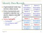 identify data records