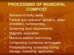 processing of municipal compost