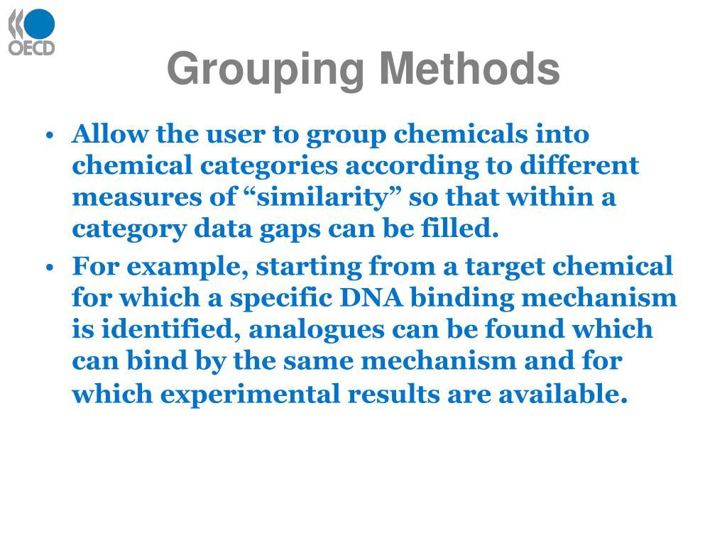 Grouping Methods