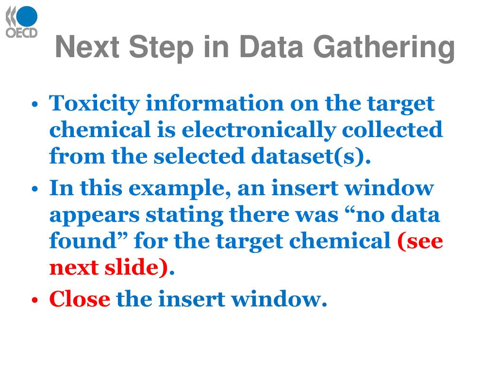 Next Step in Data Gathering