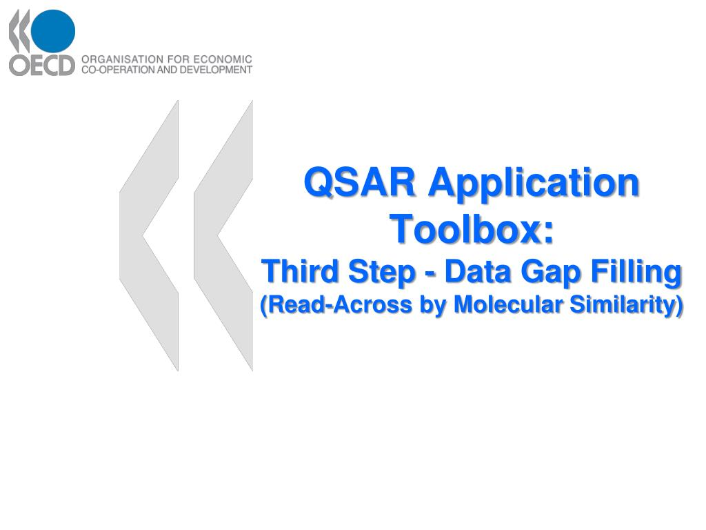 qsar application toolbox third step data gap filling read across by molecular similarity l.