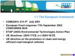 1 1 the european framework