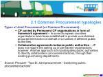 2 1 common procurement typologies