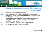 2 past and present common procurement experiences