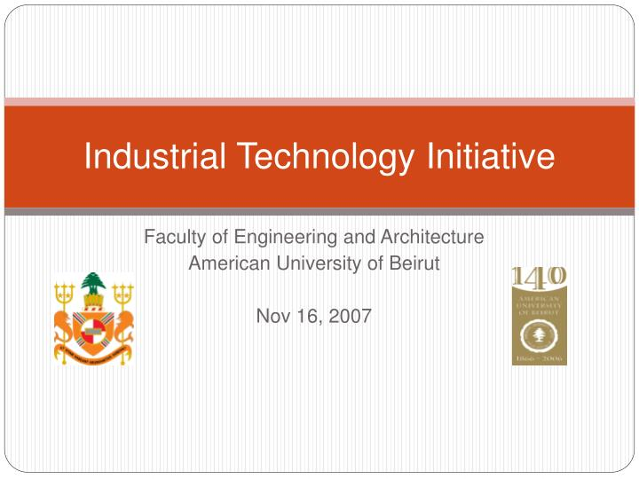 industrial technology initiative n.