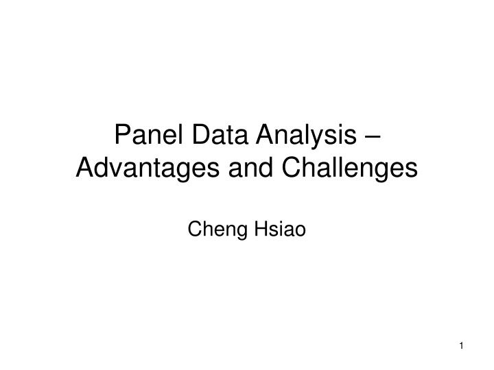 panel data analysis advantages and challenges cheng hsiao n.