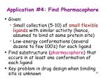 application 4 find pharmacophore