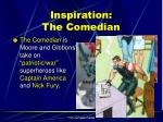 inspiration the comedian