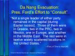 da nang evacuation pres ford s effort to consult