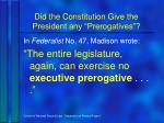did the constitution give the president any prerogatives3