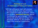 federalist 47 on separation of powers and tyranny2