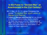 is the power to declare war an anachronism in the 21st century