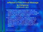 jefferson s first annual message to congress 8 december 1801