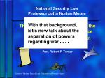 national security law professor john norton moore1