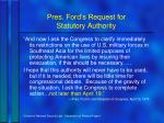 pres ford s request for statutory authority