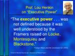 prof lou henkin on executive power