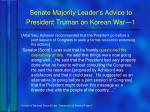 senate majority leader s advice to president truman on korean war 1