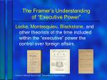 the framer s understanding of executive power