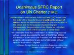 unanimous sfrc report on un charter 1945