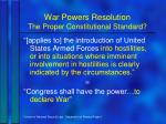 war powers resolution the proper constitutional standard