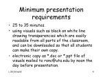 minimum presentation requirements