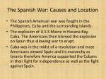 the spanish war causes and location