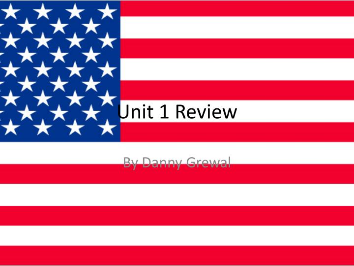 unit 1 review n.
