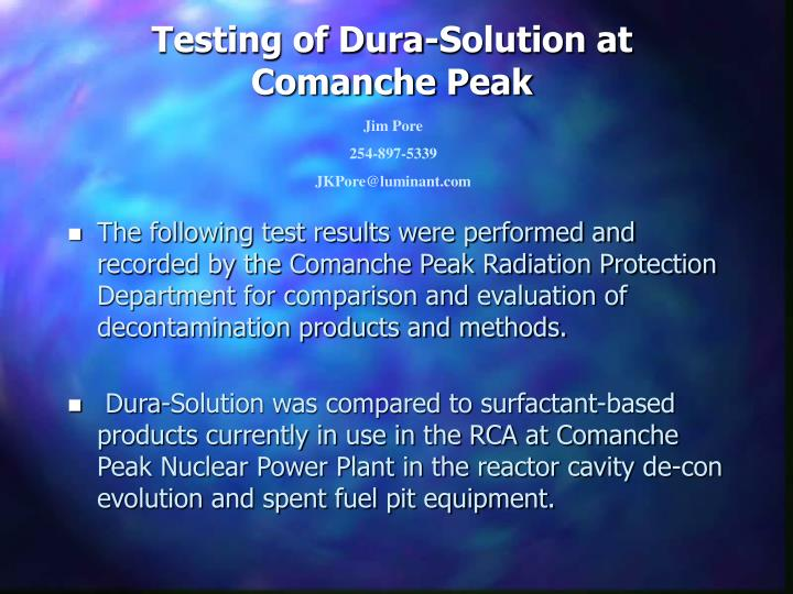 testing of dura solution at comanche peak n.