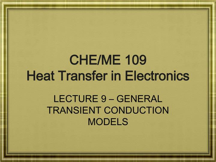 che me 109 heat transfer in electronics n.