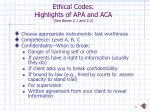 ethical codes highlights of apa and aca see boxes 2 1 and 2 2