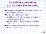 ethical decision making and cognitive development