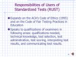 responsibilities of users of standardized tests rust