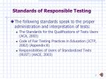 standards of responsible testing