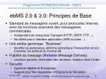 ebms 2 0 3 0 principes de base