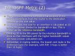 the ospf metric 2