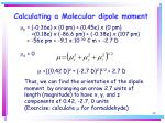 calculating a molecular dipole moment38