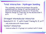 total interaction hydrogen bonding
