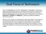 dual focus of technosium
