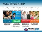 what is technosium 2008