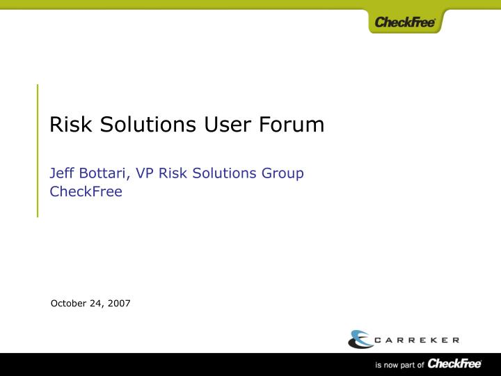 risk solutions user forum n.