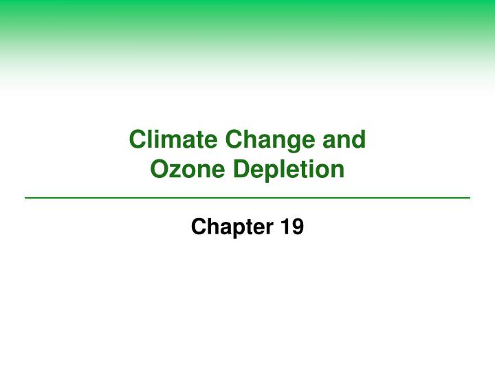 climate change and ozone depletion n.