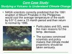 core case study studying a volcano to understand climate change