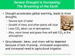severe drought is increasing the browning of the earth