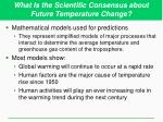 what is the scientific consensus about future temperature change