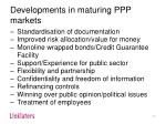 developments in maturing ppp markets