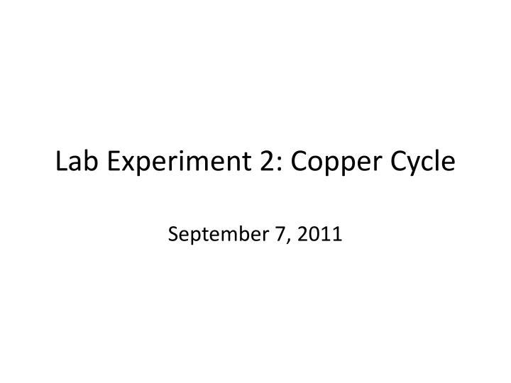 lab experiment 2 copper cycle n.